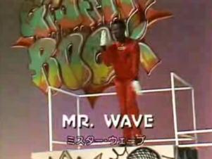 0607 Mr Wave